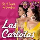 Disco 2017: Las Carlotas